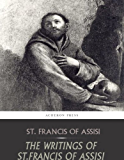 The Writings of St. Francis of Assisi (English Edition)