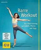 Barre Workout (GU Multimedia Körper, Geist & Seele)