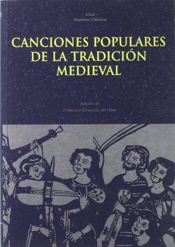 Canciones populares de la tradición medieval (Nuestros clásicos)