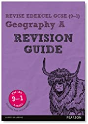 Revise Edexcel GCSE (9-1) Geography A Revision Guide: (with free online edition) (Revise Edexcel GCSE Geography 16)