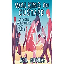 Walking on Custard & the Meaning of Life: A Guide for Anxious Humans (English Edition)