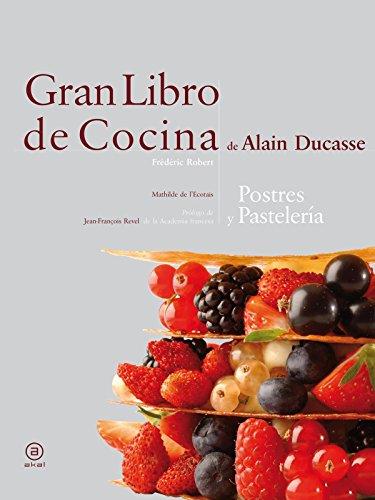 Portada del libro Gran libro de cocina de Alain Ducasse (Biblioteca Gastronómica)