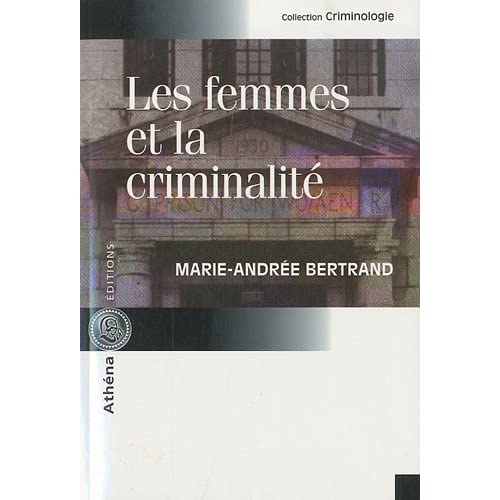 Les Femmes et la Criminalite