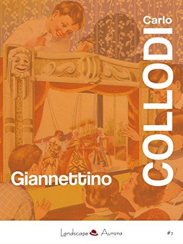 Giannettino: Nuova edizione definitiva (Aurora Vol. 2) (Italian Edition)