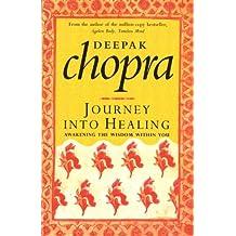 Journey Into Healing: Awakening the Wisdom Within You