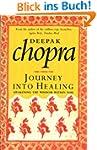 Journey Into Healing: Awakening the W...