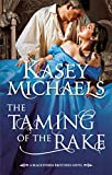 The Taming of the Rake (Mills & Boon ) (Mills & Boon Special Releases)