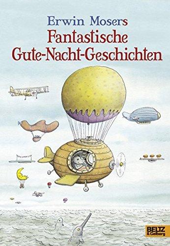 Buchcover Erwin Mosers fantastische Gute-Nacht-Geschichten