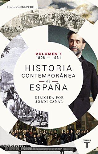 Historia contemporánea de España (Volumen I: 1808-1931) por Varios Autores