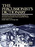 Best Alfred Music Dictionaries - The Percussionist's Dictionary: Translations, Descriptions, and Photographs of Review