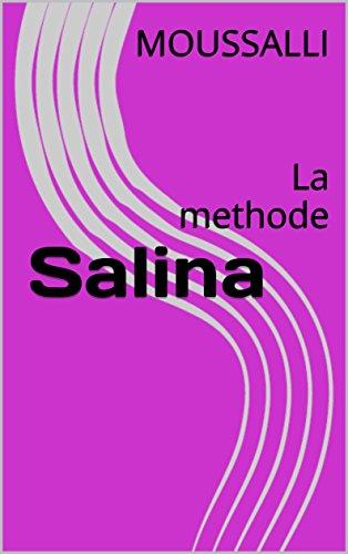 Salina: La methode par MOUSSALLI