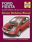 Ford Fiesta Petrol & Diesel (Apr 02 - 08) Haynes Repair Manual (Haynes Service and Repair Manuals)
