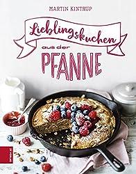 Lieblingskuchen aus der Pfanne (German Edition)