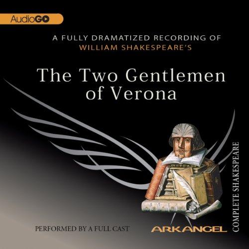 The Two Gentlemen of Verona  Audiolibri