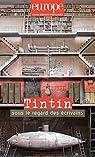 Tintin Sous le Regard des Ecrivains - N  1085-1086 Septembre Octobre 2019 par Europe