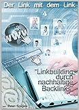 Der Link mit dem Link: Linkbuilding - Linkaufbau - SEO