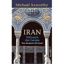 Iran - Weltreich des Geistes (Sachbuch)