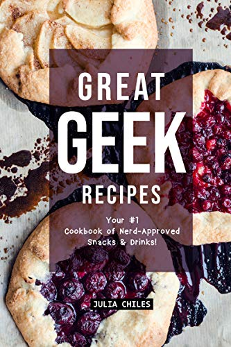 Your #1 Cookbook of Nerd-Approved Snacks Drinks! (English Edition) ()
