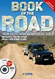 South Africa Book of the Road  1 : 750 000: Your South African Motoring Bible