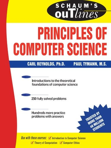 Schaum's Outline of Principles of Computer Science (Schaum's Outline Series) por Paul Tymann