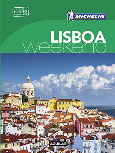 Lisboa (La Guía verde Weekend) (LA GUIA VERDE WEEKEND)