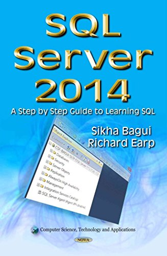 [(SQL Server 2014 : A Step by Step Guide to Learning SQL)] [By (author) Sikha Bagui ] published on (January, 2015)