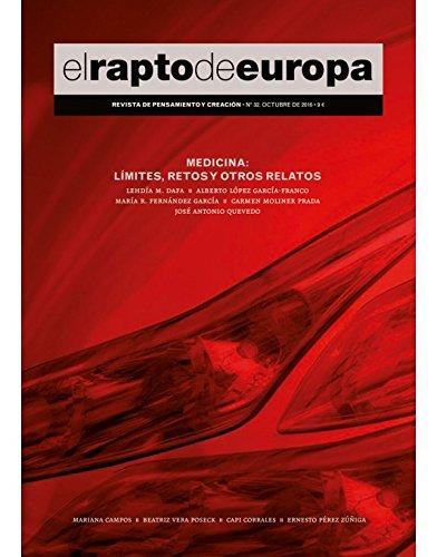 Revista El Rapto de Europa 32. Medicina: Límites, Retos y Otros Relatos