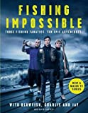Fishing Impossible: Three Fishing Fanatics. Ten Epic Adventures. The TV tie-in book to the BBC Worldwide series with ITV, set in British Columbia, the ... Africa, Scotland, Thailand, Peru and Norway