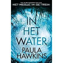 In het water (Dutch Edition)