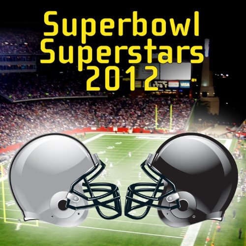 Superbowl Superstars 2012
