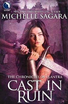 Cast in Ruin (Luna) (The Chronicles of Elantra, Book 7) par [Sagara, Michelle]
