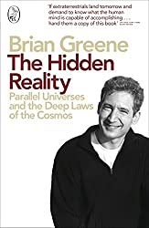 The Hidden Reality: Parallel Universes and the Deep Laws of the Cosmos by Brian Greene (2012-02-02)