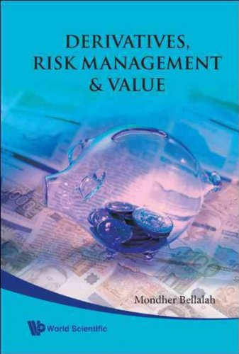 (Derivatives, Risk Management & Value) By Bellalah, Mondher (Author) Hardcover on (12 , 2009)