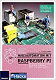 Hausautomation mit Raspberry Pi (Professional Series)