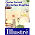 10 contes de Perrault illustrés [version illustrée]