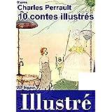 10 contes de Perrault illustrés [version illustrée] (French Edition)
