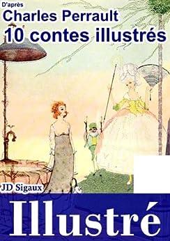 10 contes de Perrault illustrés [version illustrée] par [Perrault, Charles]