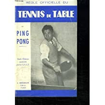 REGLE OFFICIELLE DU TENNIS DE TABLE OU PING PONG.