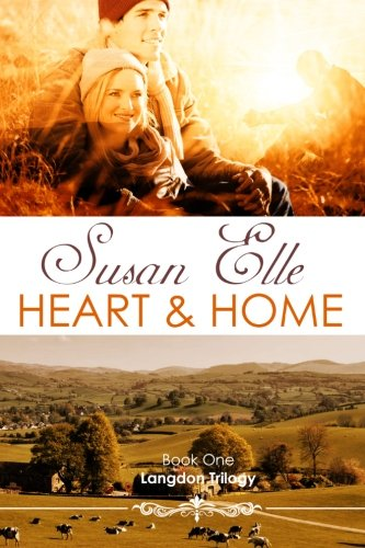 Heart & Home: Langdon Trilogy: Volume 1
