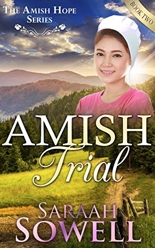 Amish Trial An Amish Romance Story An Amish Hope Series Book 2