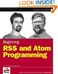 Beginning RSS and Atom Programming (�...