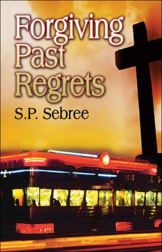 Forgiving Past Regrets Cover Image