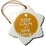 3dRose orn_161168_1 Keep Calm and Give Thanks. Thanksgiving. Fall. Turkey-Snowflake Ornament, Porcelain, 3-Inch