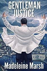 Gentleman Justice by Madeleine Marsh (2015-02-01)