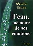 L'eau, mémoire de nos émotions