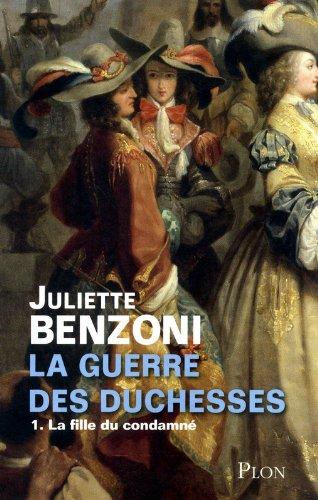La guerre des duchesses - Tome 1 : La Fille du condamné (1)