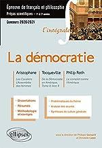 L'intégrale sur la démocratie. Aristophane, Les Cavaliers, L'Assemblée des femmes - Tocqueville, De la Démocratie en Amérique, Tome II, livre 4 - ... Prépas scientifiques 2020-2021 de Philippe Guisard