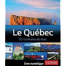 Le Québec - 50 itinéraires de rêve (GUIDE DE VOYAGE)