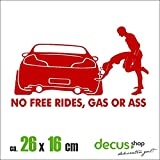 NO FREE RIDES GAS OR ASS FUCK XL 2239 // Sticker OEM JDM Style Aufkleber (Rot)
