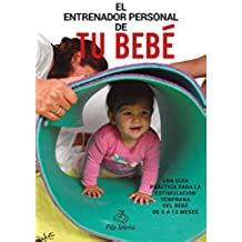EL ENTRENADOR PERSONAL DE TU BEBÉ
